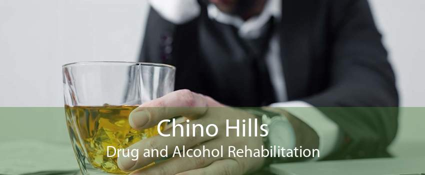 Chino Hills Drug and Alcohol Rehabilitation
