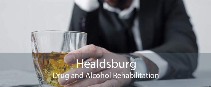 Healdsburg Drug and Alcohol Rehabilitation
