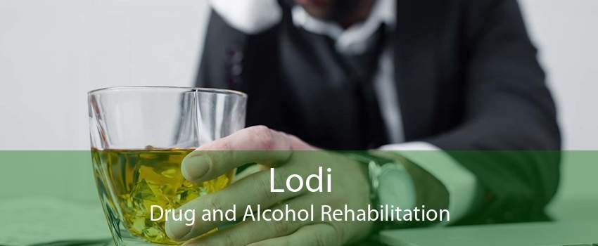 Lodi Drug and Alcohol Rehabilitation