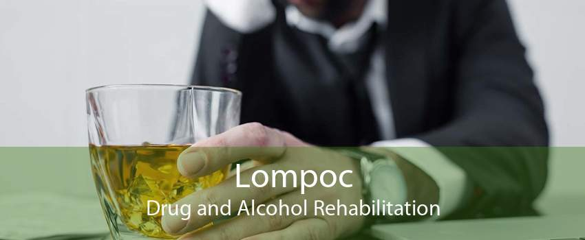 Lompoc Drug and Alcohol Rehabilitation
