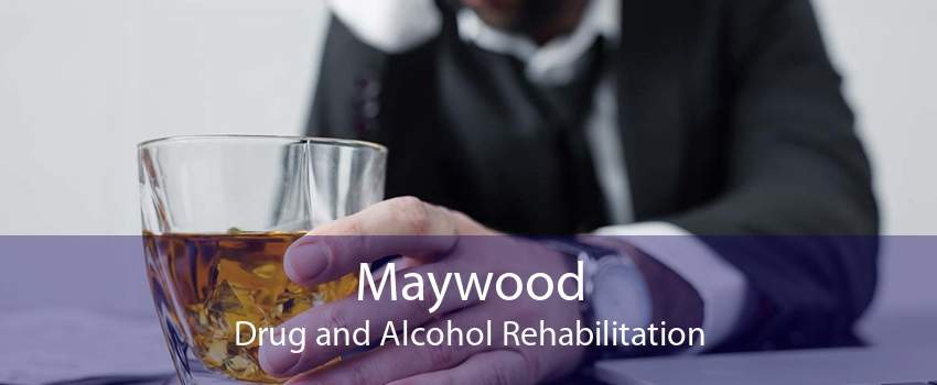 Maywood Drug and Alcohol Rehabilitation