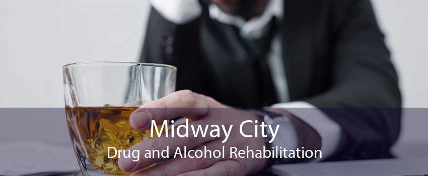 Midway City Drug and Alcohol Rehabilitation