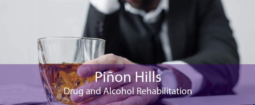 Piñon Hills Drug and Alcohol Rehabilitation