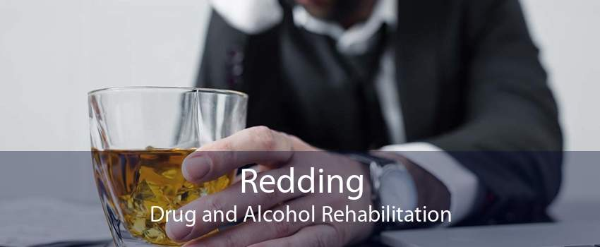 Redding Drug and Alcohol Rehabilitation