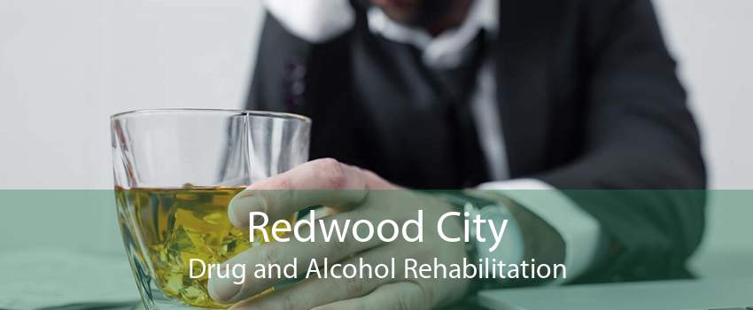 Redwood City Drug and Alcohol Rehabilitation
