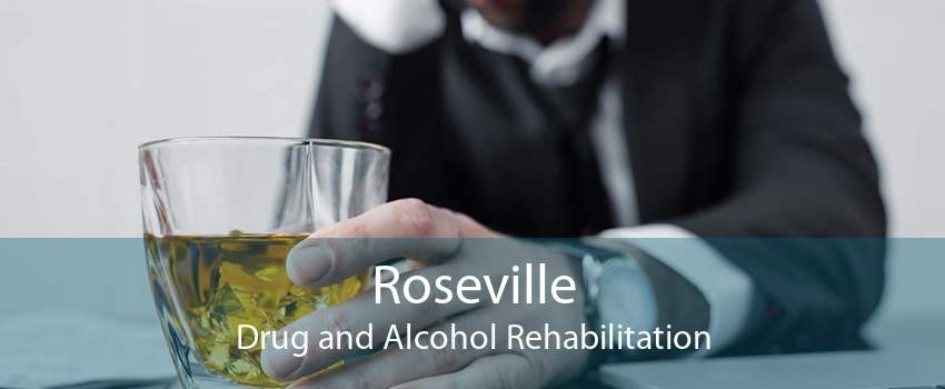 Roseville Drug and Alcohol Rehabilitation