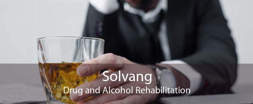 Solvang Drug and Alcohol Rehabilitation