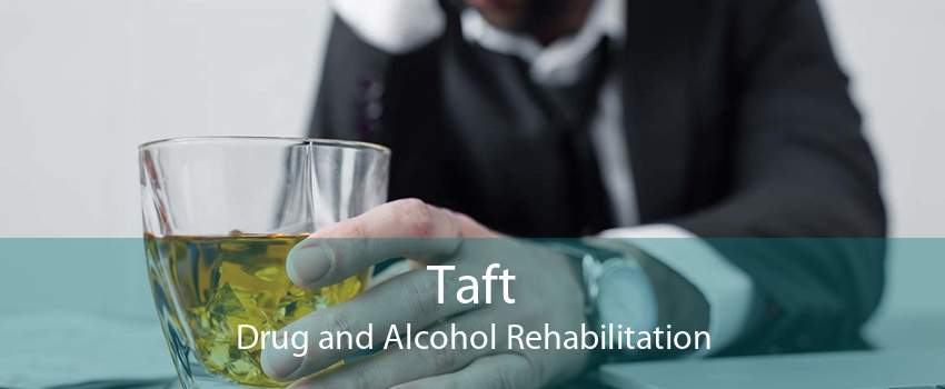 Taft Drug and Alcohol Rehabilitation