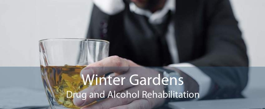 Winter Gardens Drug and Alcohol Rehabilitation